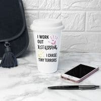 Personalised Just Kidding Ceramic Travel Cup / Mug - ideal gift for Mum, Dad, Teacher, New Job